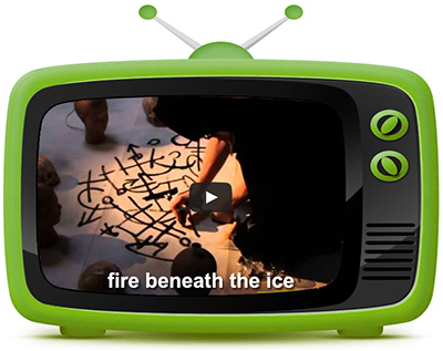 "Art Scene Today""s Whats on the Telly - Fire Beneath the Ice"